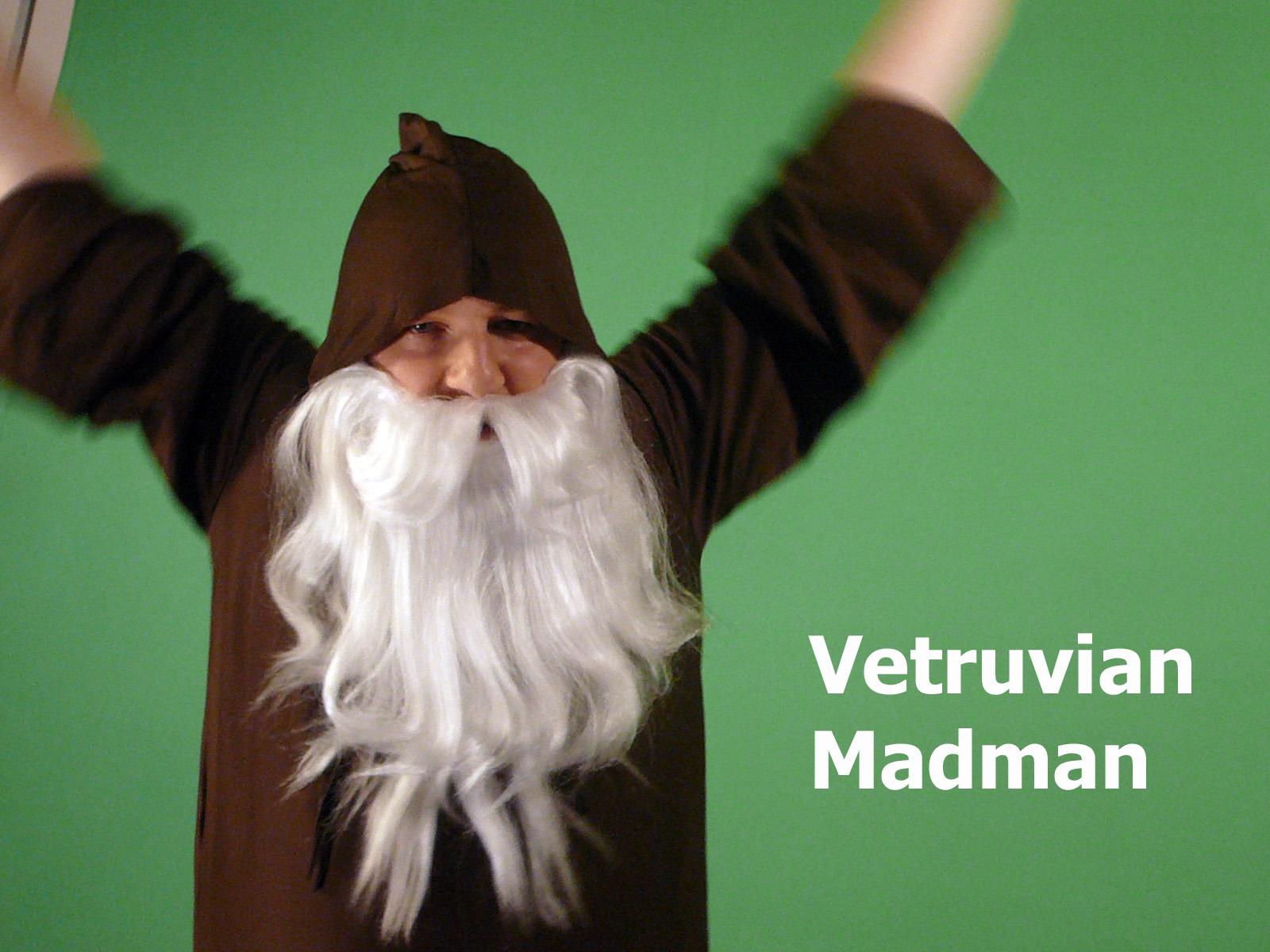 TMPs Vetruvian Madman!